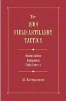 1864 Field Artillery Tactics, U.S. War Department