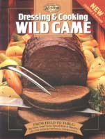 Dressing & Cooking Wild Game